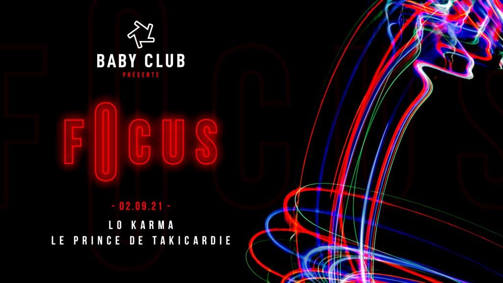 Baby: Focus - Lo Karma & Le Prince de Takicardie - Flyer front