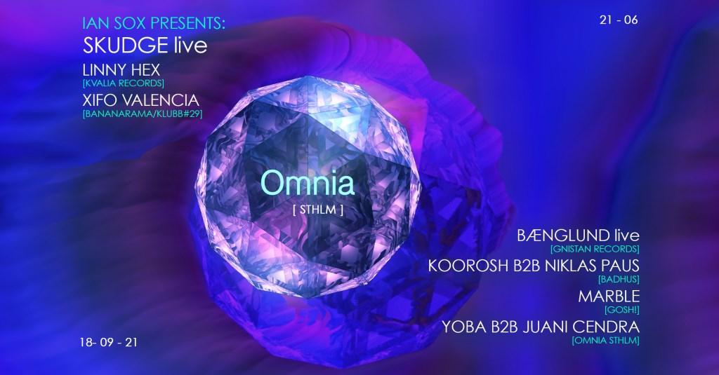 Omnia Sthlm with Skudge (Live), Bænglund (Live) & Koorosh - Flyer front