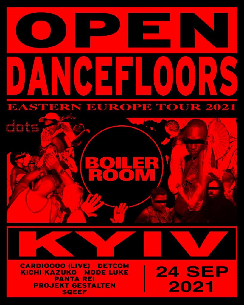 Boiler Room: Open Dancefloors x Kyiv dots - Flyer front