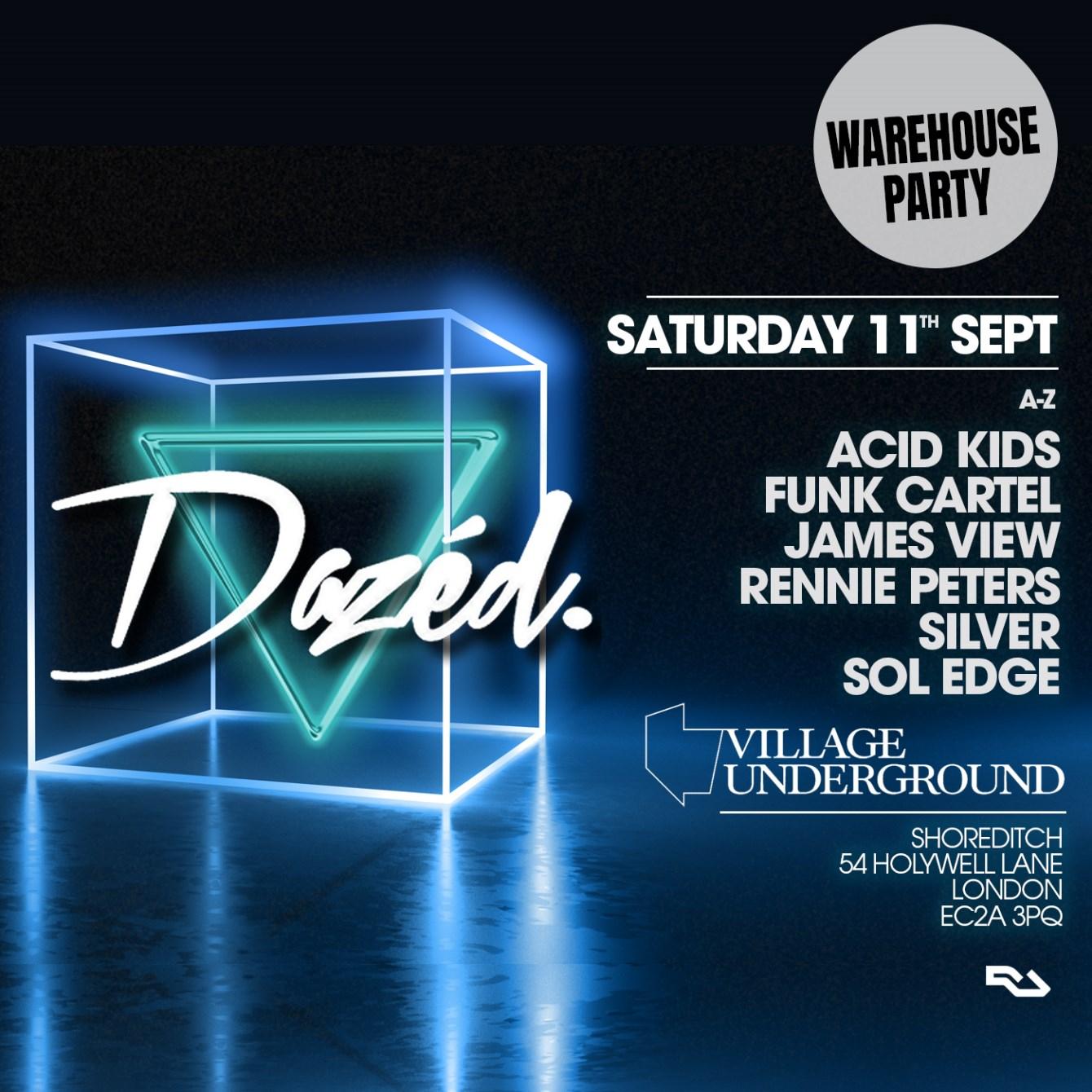 Dazéd: Shoreditch Warehouse Party - Flyer front