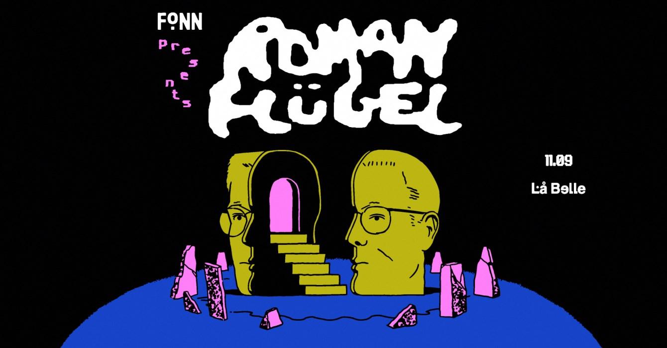 FONN presents Roman Flügel - Flyer front