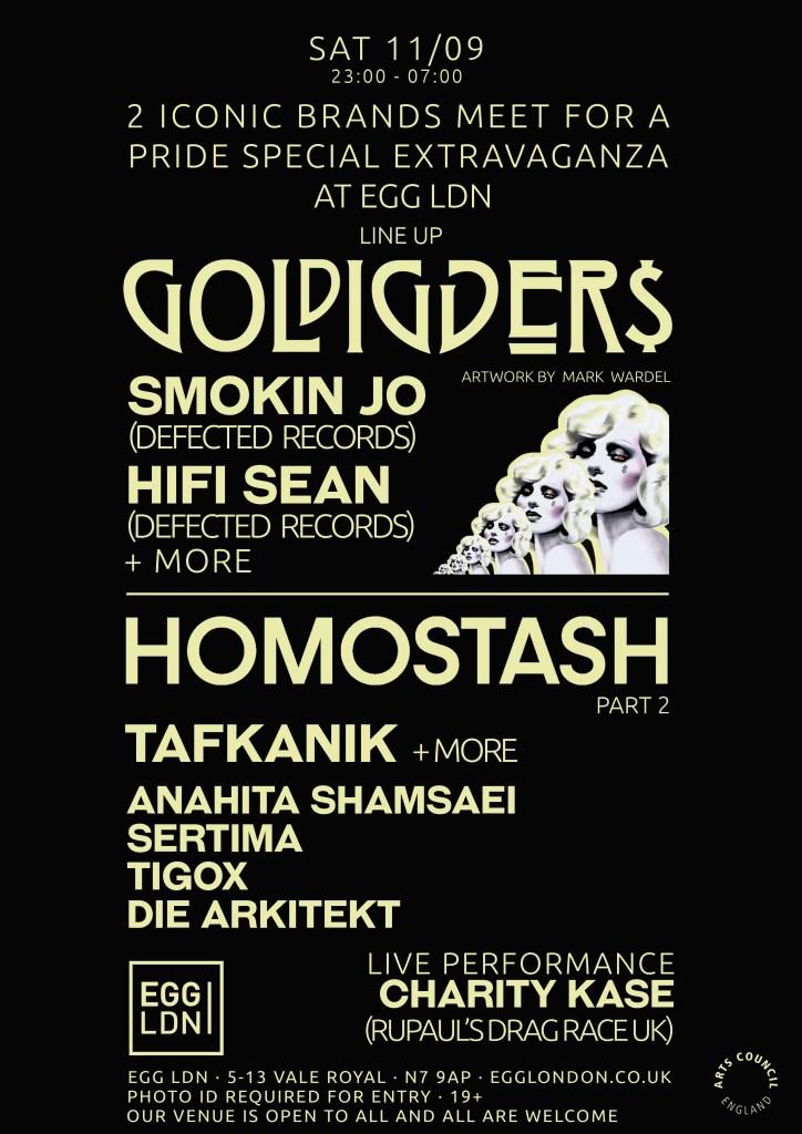 Egg LDN Pres: Gold Diggers X Homostash W/ Smokin Jo, Hifi Sean, Tafkanik More - Flyer front
