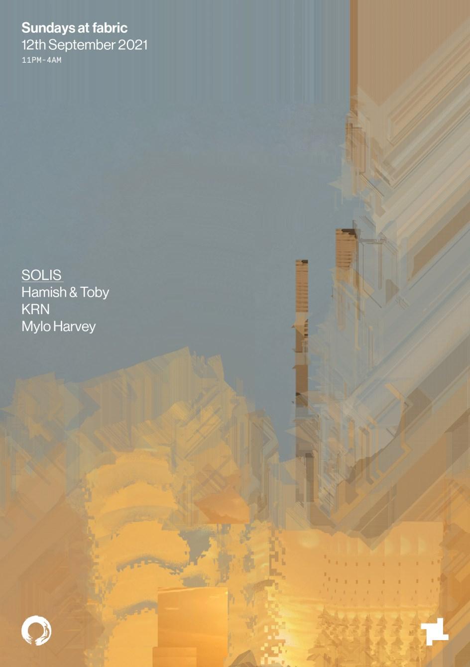 Sundays at fabric: SOLIS - Hamish & Toby, KRN, Mylo Harvey - Flyer front