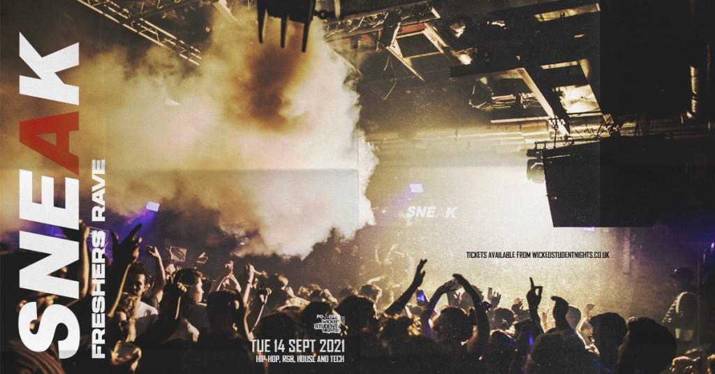 Sneak - Freshers Rave P1 at Xoyo (£3 Drinks) - Flyer front