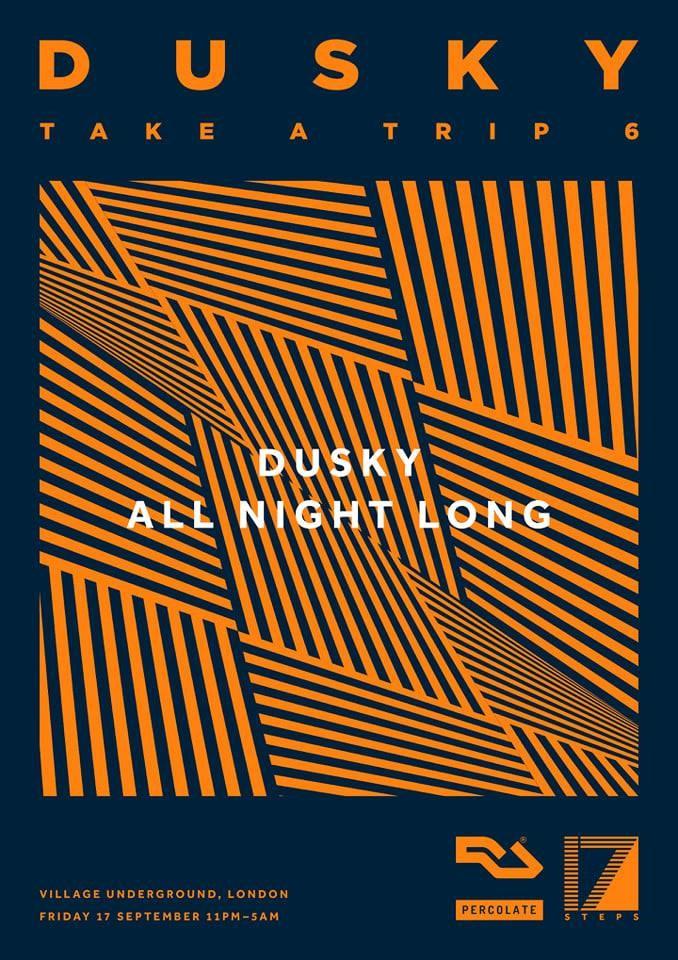 Dusky Take A Trip 6 [London] - Flyer front