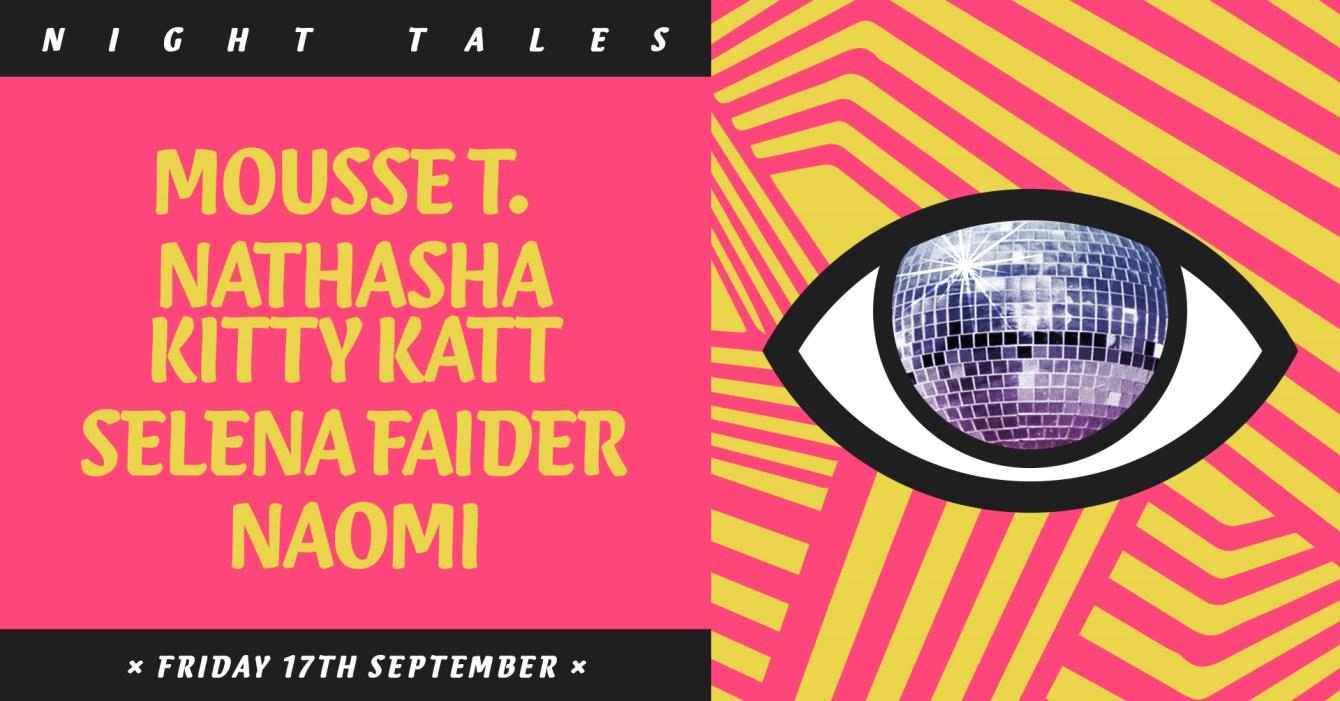 Night Tales: Mousse T., Natasha Kitty Katt, Selena Faider & Naomi - Flyer front