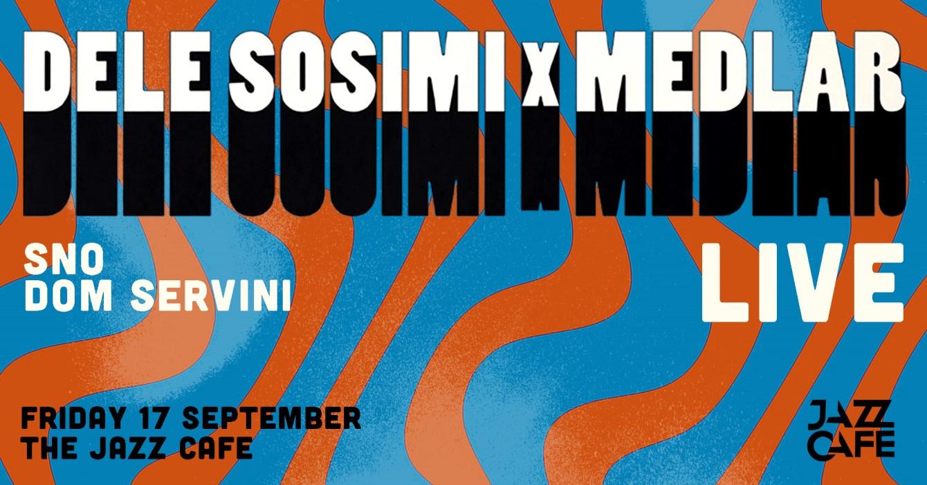 Dele Sosimi x Medlar + SNO - Flyer front