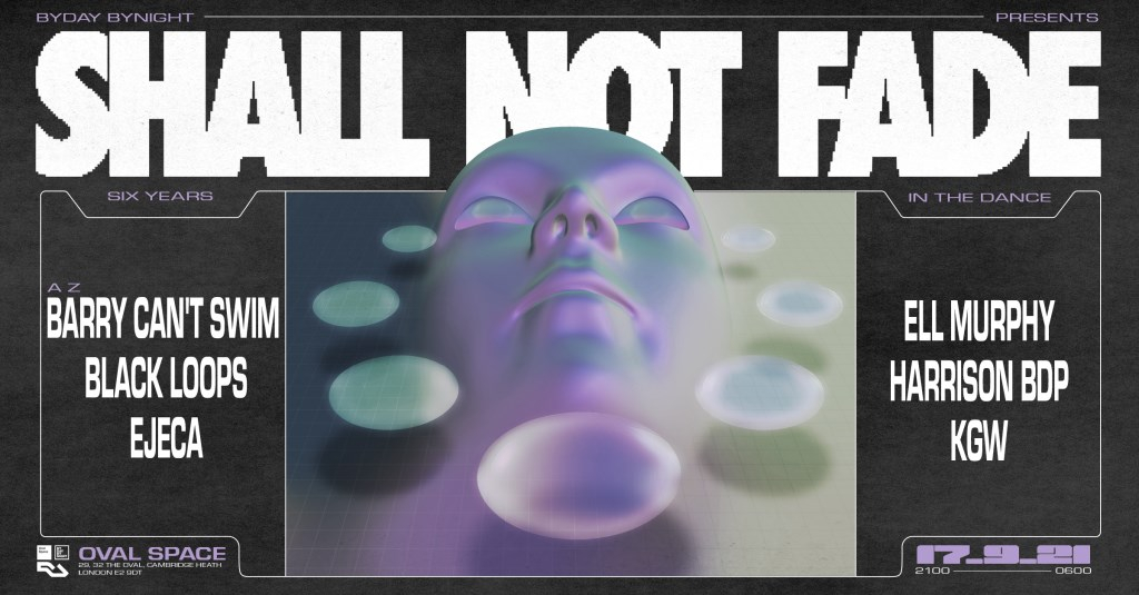 6 Years of Shall Not Fade: London - Flyer front