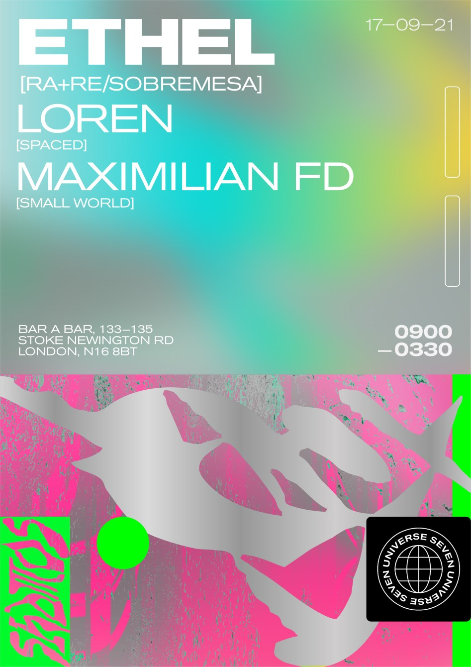 Universe Seven with Ethel, Loren and Maximilian FD - Flyer front