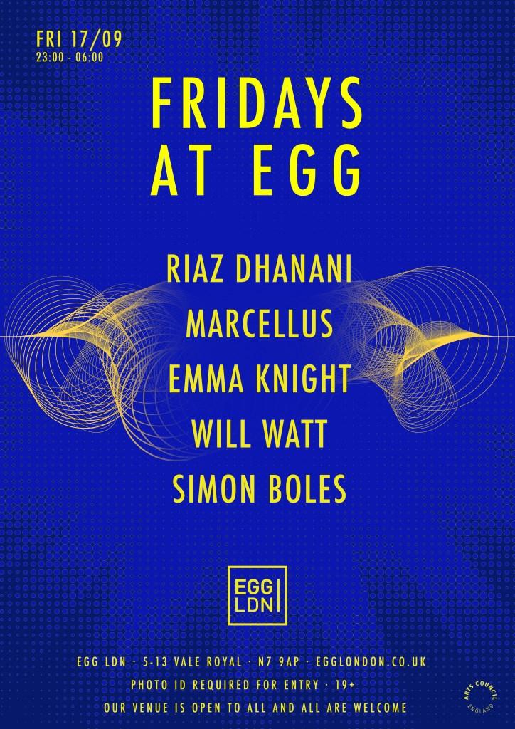 Fridays at EGG: Riaz Dhanani, Marcellus, Emma Knight, Will Watt & Simon Boles - Flyer front