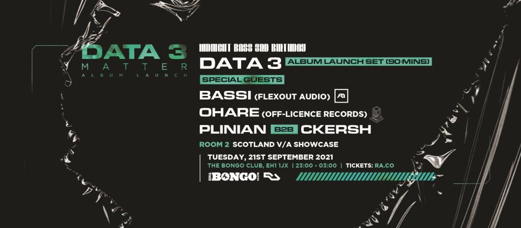 Data 3 Album Launch Edinburgh // Midnight Bass 3rd Birthday - Flyer front