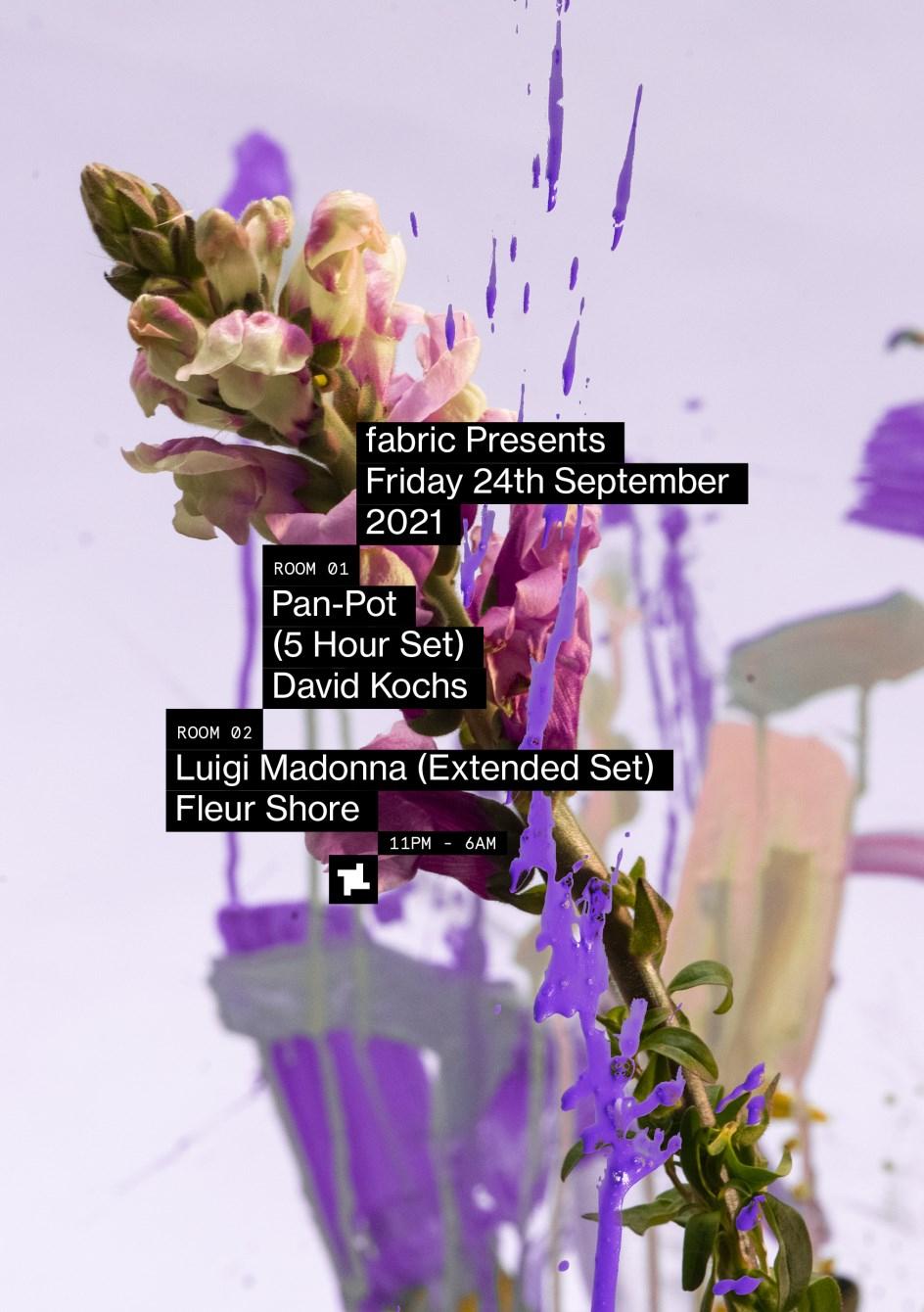 fabric presents: Pan-Pot (5 hours), Luigi Madonna, David Kochs, Fleur Shore - Flyer front