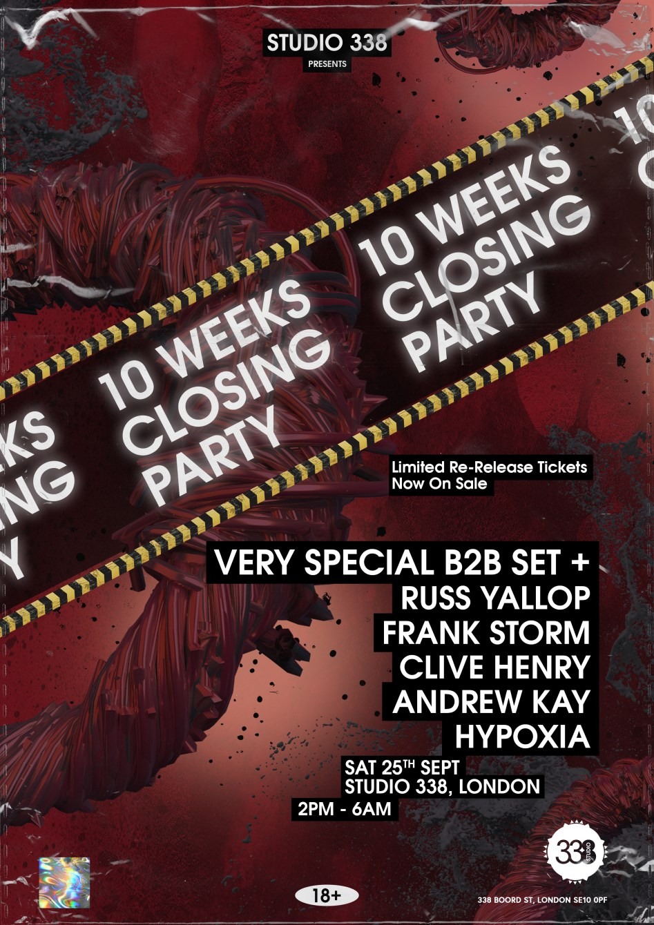 10 Weeks - Summer Closing Party (Limited Re-Release Tickets Now On Sale) - Flyer front