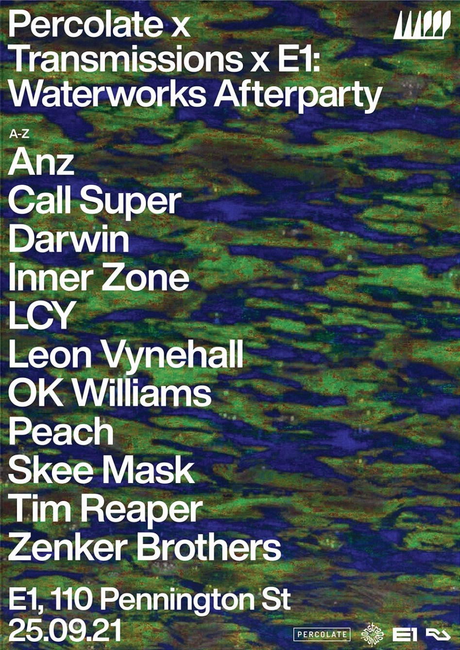 Percolate x Transmissions x E1: Official Waterworks Afterparty - Flyer front