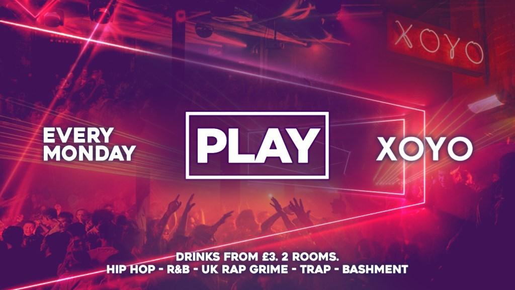 Play London is BACK! The Biggest Weekly Monday Student Night in London - Flyer front