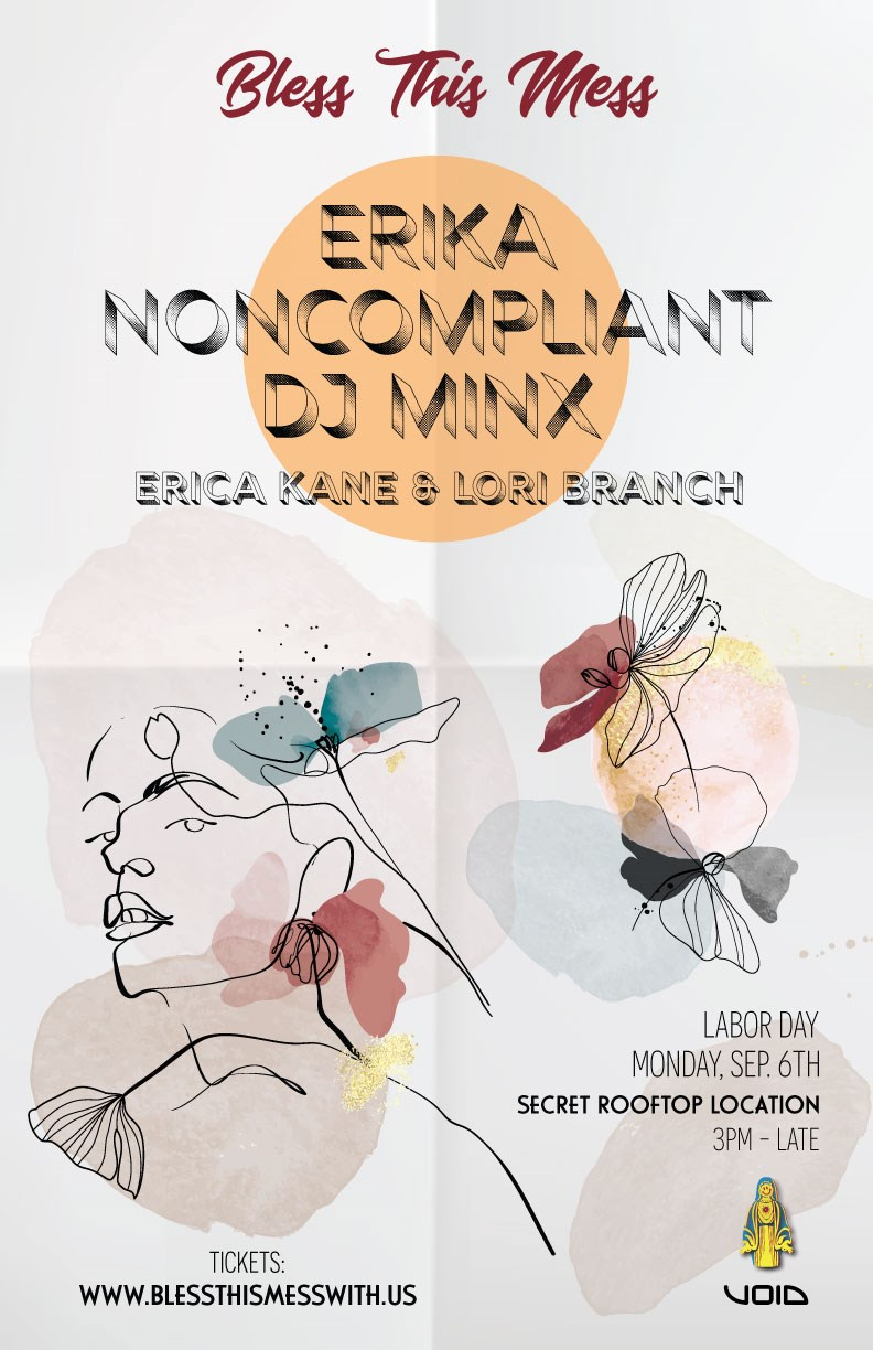 Bless This Mess w. Erika, Noncompliant & DJ Minx - Flyer front