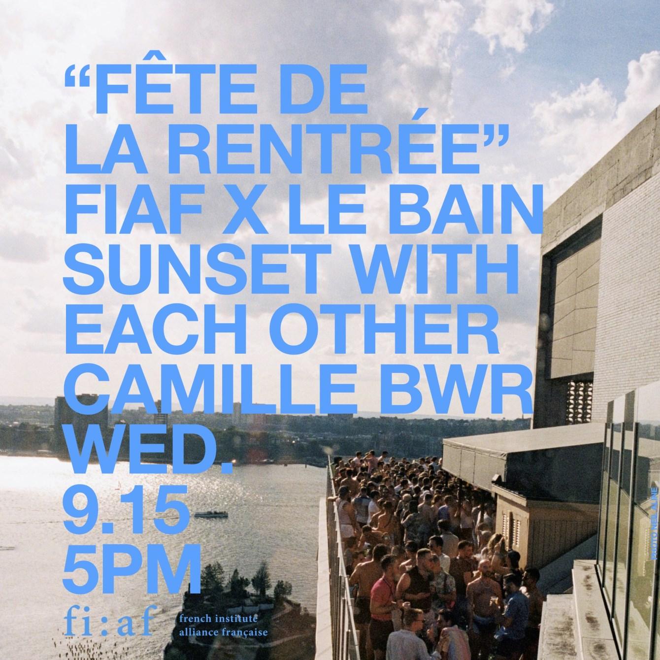 'Fête de la Rentrée' Fiaf X Le Bain - Flyer back