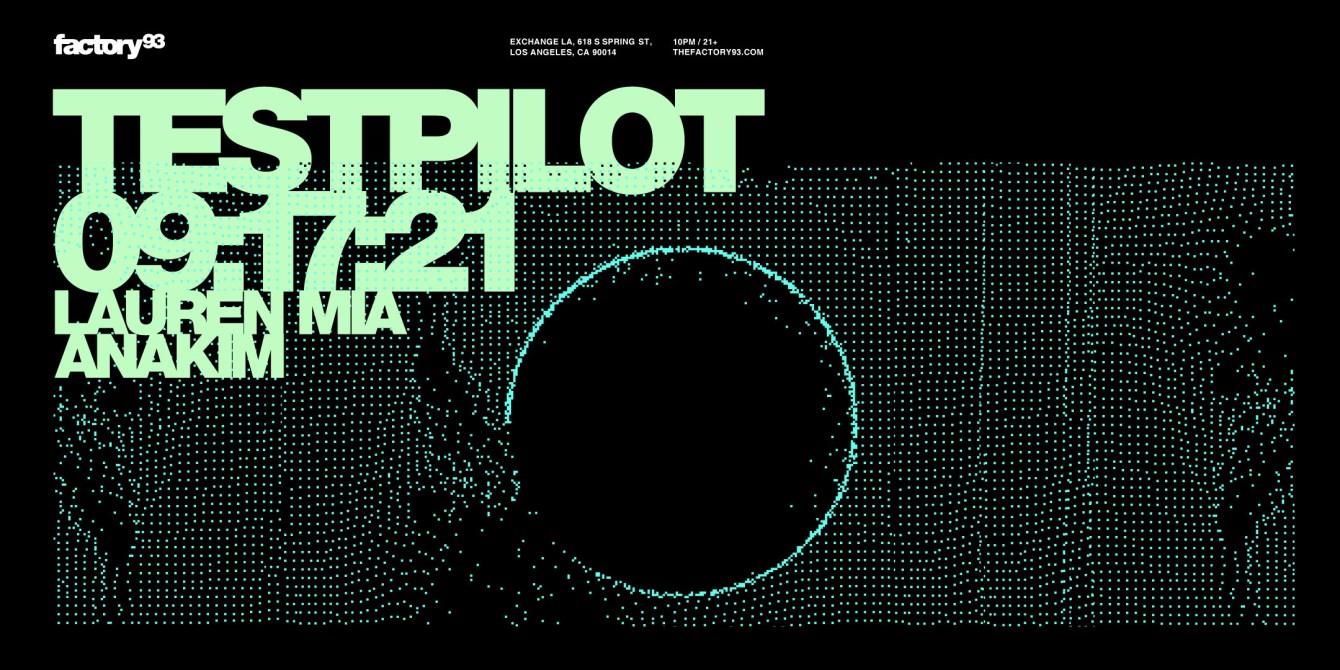Factory 93 presents: Testpilot at Exchange LA - Flyer front