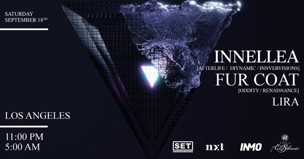 SET, NXT & INMO present: Innellea (Afterlife) + Fur Coat (Oddity) - LA - Flyer front