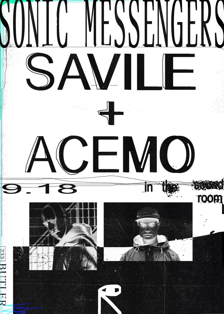 Savile + AceMo: Sonic Messengers - Flyer front