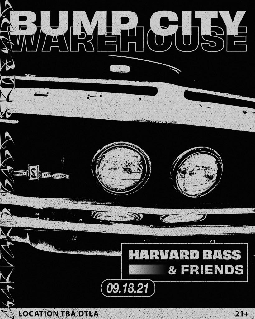 Harvard Bass & Friends: Bump City Warehouse - Flyer front