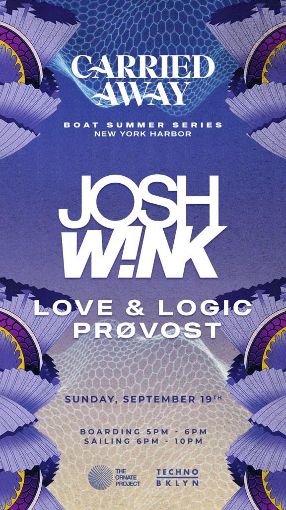 Carried Away: Josh Wink, Love & Logic, PRØVOST - Flyer front