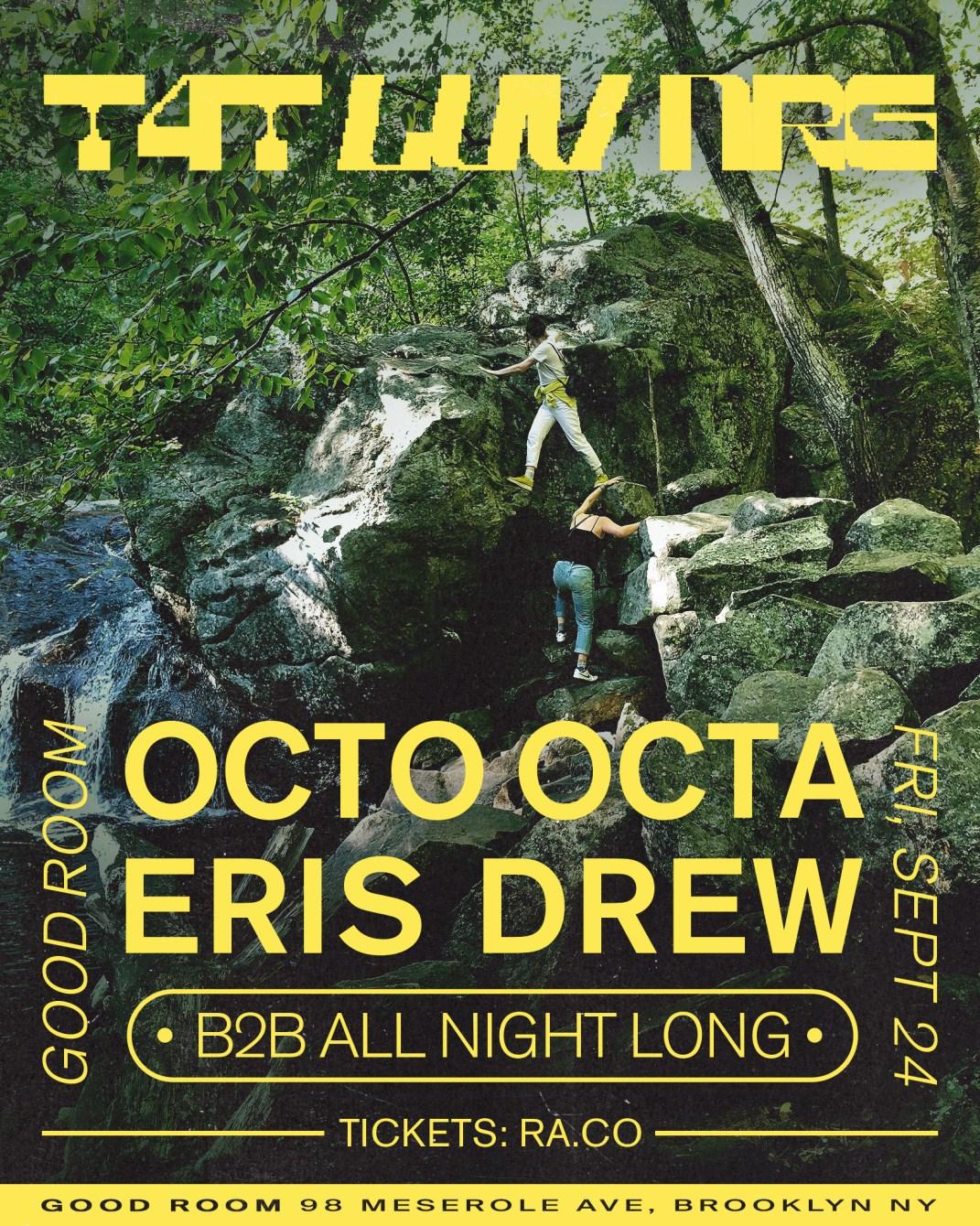 T4T LUV NRG - Eris Drew b2b Octo Octa - All Night Long - Flyer front