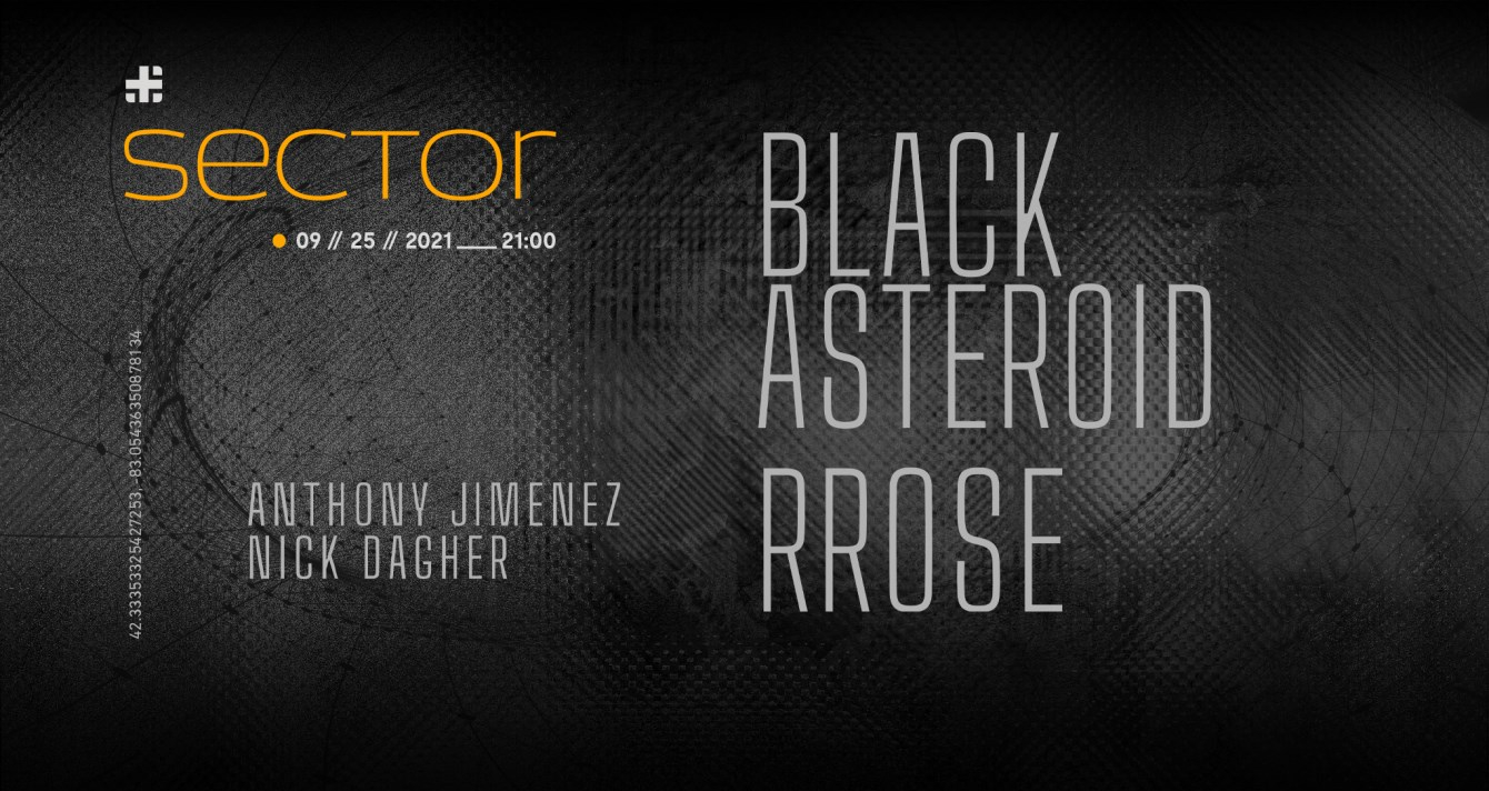 Sector - Rrose & Black Asteroid - Blank Code Detroit Series - Flyer front