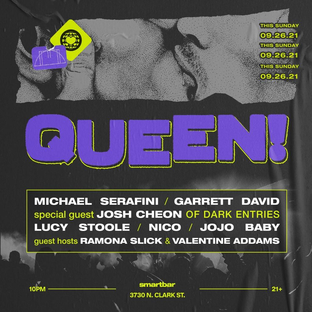 Queen! Feat. Michael Serafini - Garrett David Special Guest Josh Cheon of Dark Entries - Flyer front