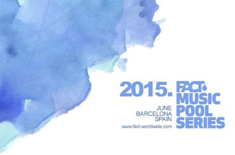 Fact Music Pool Series reveals 2015 Barcelona plans image