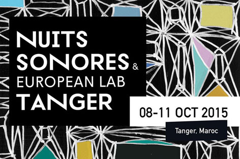 Nuits Sonores unveils Tangier 2015 lineup image