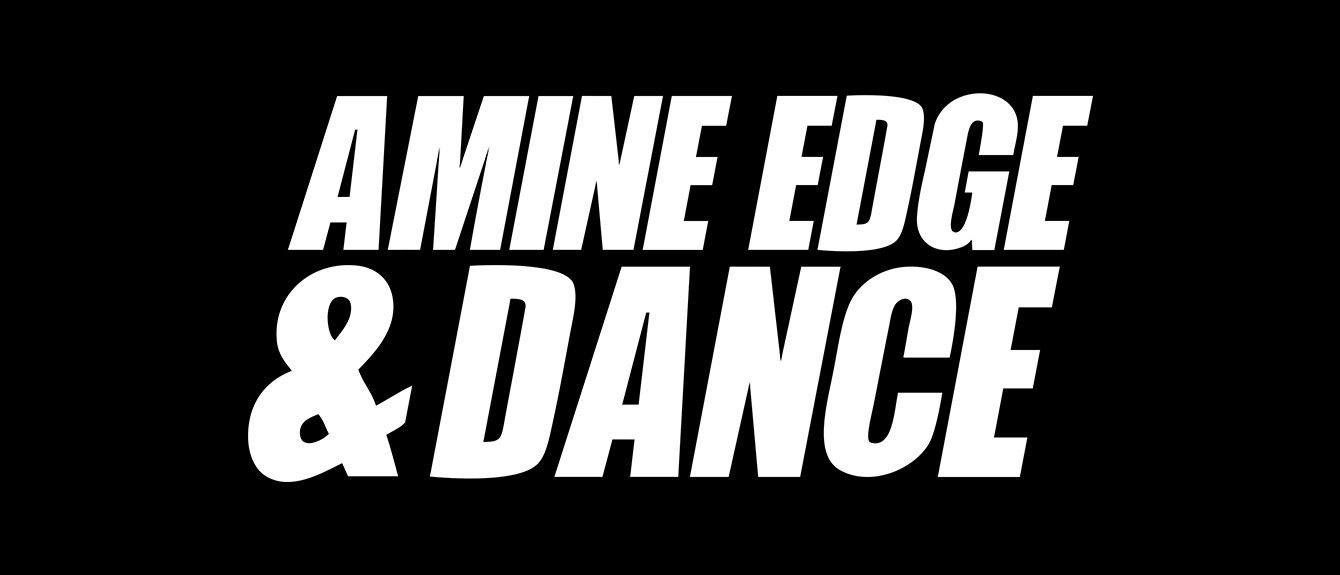 Cover image for Amine Edge & DANCE